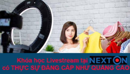 khoa hoc livestream nexton co chat luong ko