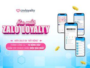 Zalo Loyalty ̉Giải pháp chăm sóc khách hàng hiệu quả – siêu tiết kiệm