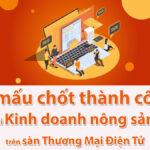 Kinh doanh nông sản sàn thương mại điện tử